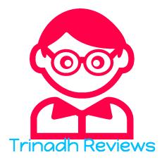 TRINADH REVIEWS