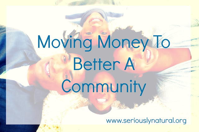 Moving Money To Better A Community