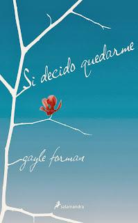 Reseña Si decido quedarme by Gayle Forman