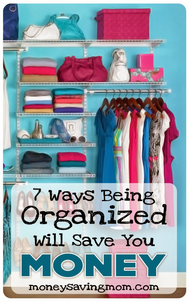 7 Ways Being Organized Will Save you Money