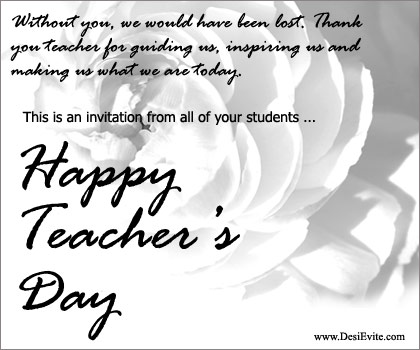 Send free online invitations and announcements teachers day a teachers day is celebrated annually to appreciate their role in the society the reason behind celebration is that teachers do need encouragement and stopboris Gallery