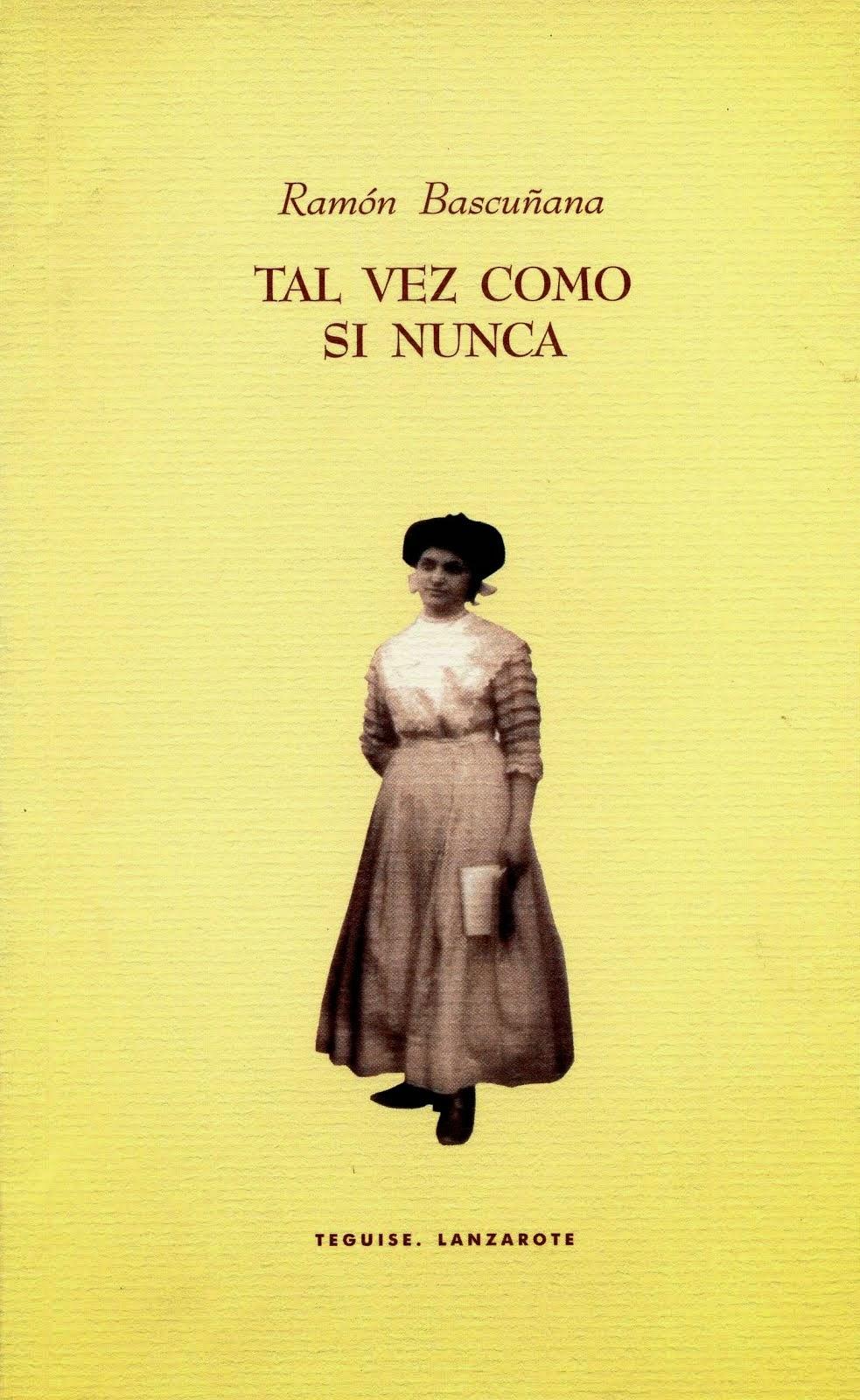 TAL VEZ COMO SI NUNCA [2001]