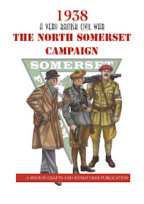 1938 A Very British Civil War North Somerset Campaign