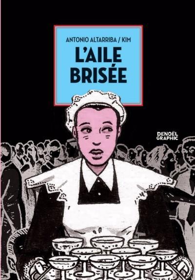 Hep Kırıktı Bir Kanadı (L'Aile Brisée)