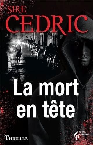 La mort en tête de Sire Cédric