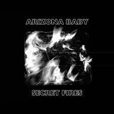 Escucha aquí lo nuevo de Arizona Baby, Secret Fires
