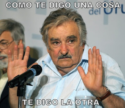 Meme Mujica Como te digo una cosa, te digo la otra