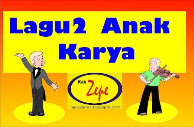 Kak Zepe, Lagu2anak.blogspot.com