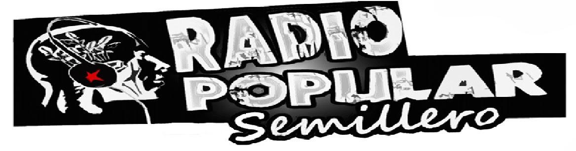 RADIO POPULAR SEMILLERO