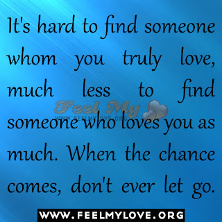 It's hard to find someone whom you truly love