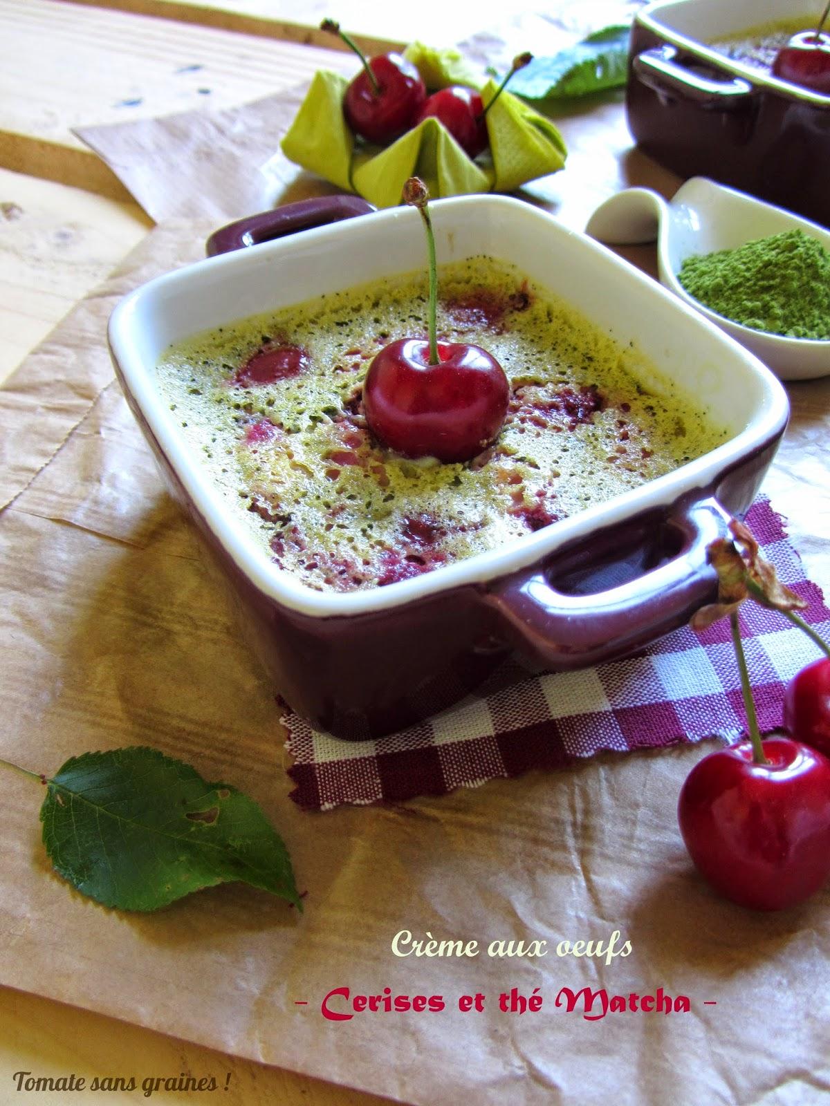 tomate sans graines green lifestyle cr mes dessert aux cerises et au th matcha. Black Bedroom Furniture Sets. Home Design Ideas