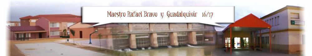Maestro Rafael Bravo y Guadalquivir 16/17