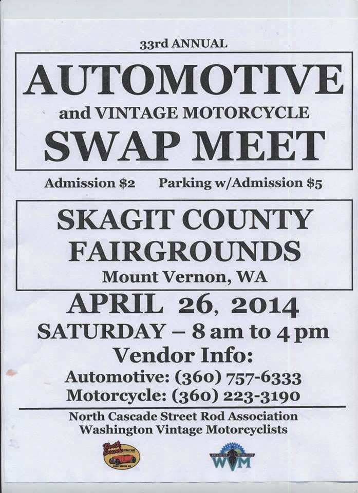 The 33rd Annual Automotive and Vintage Motorcycle Swap Meet @ The Skagit County Fairgrounds 4/26