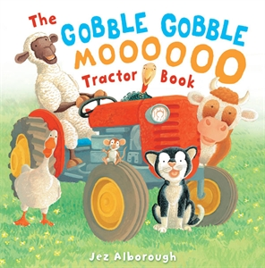 Gobble, Gobble Moo Tractor book by Jaz Alborough