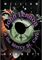 John Lennon and the Mercy Street Cafe
