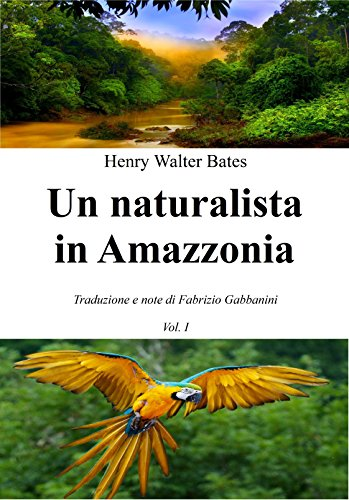 Un naturalista in Amazzonia