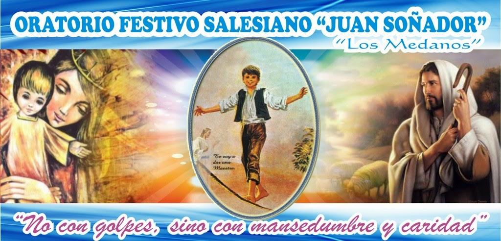 """Oratorio Festivo Salesiano """"Juan Soñador"""" Los Médanos - Castilla - Piura"""