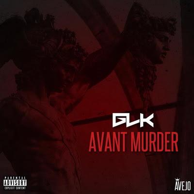 GLK - Avant Murder (2015)