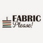 Fabric Please