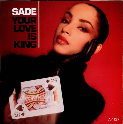 Copertina Sade - Your Love Is King
