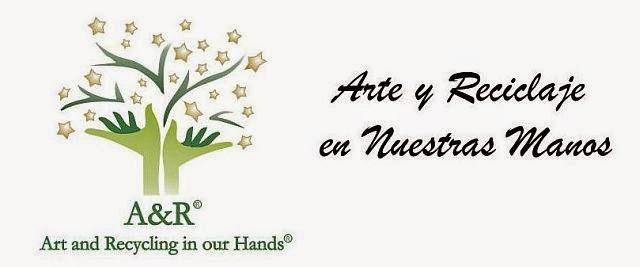 Arte y Reciclaje en nuestras manos