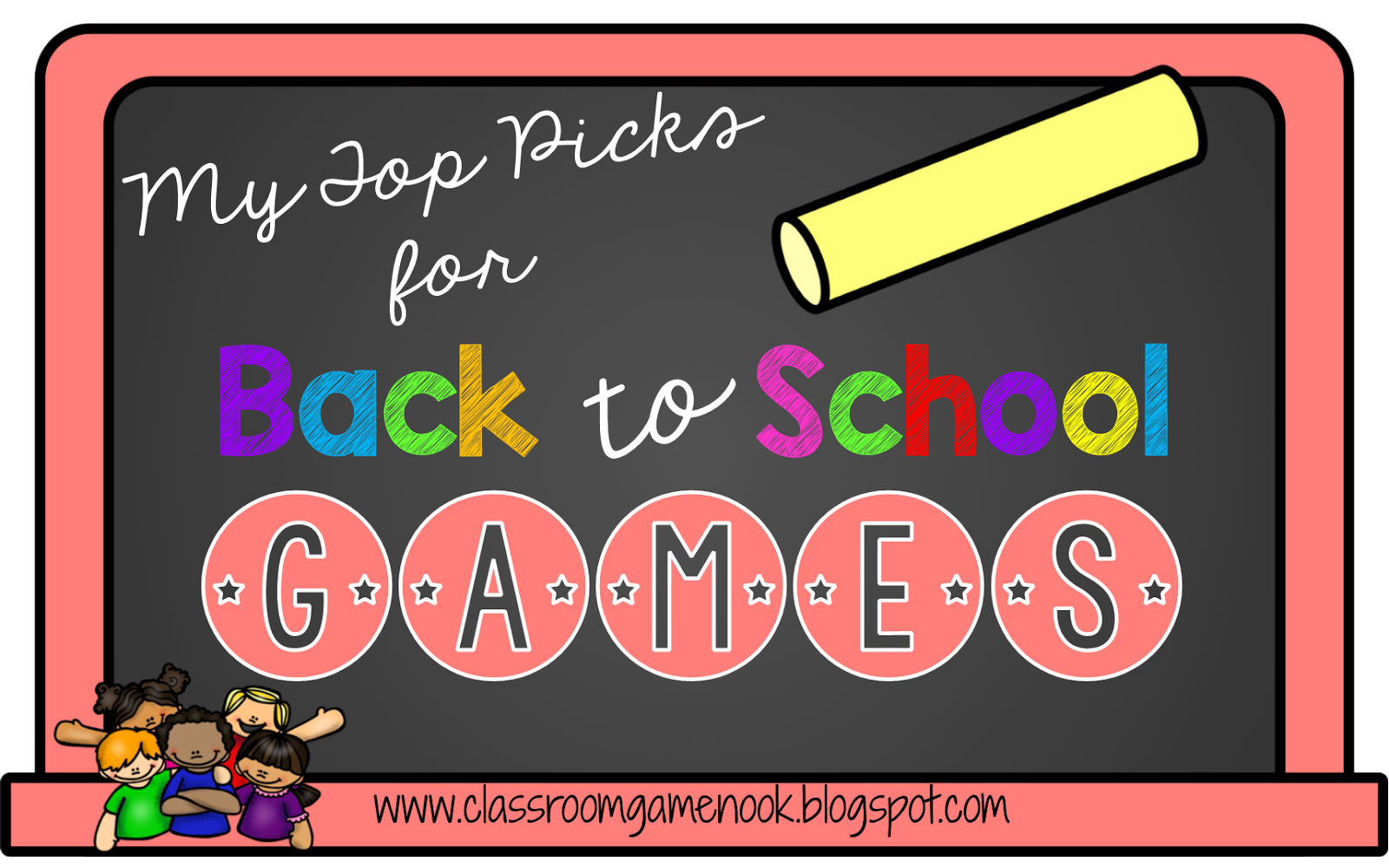 The Classroom Game Nook: My Top Picks for Back to School Games