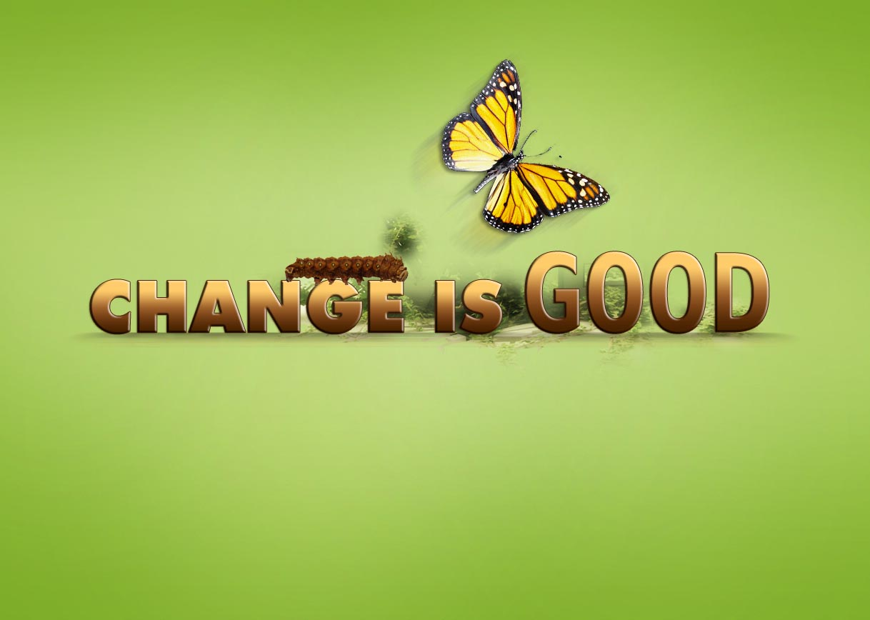 Quotes about good changes in your life