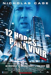 Ver 12 Horas para vivir Onine (2012)