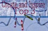 Create & Inspire Top 3