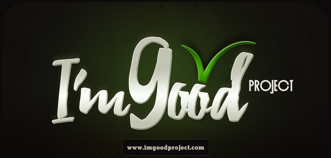 I'm Good Project | News & Updates