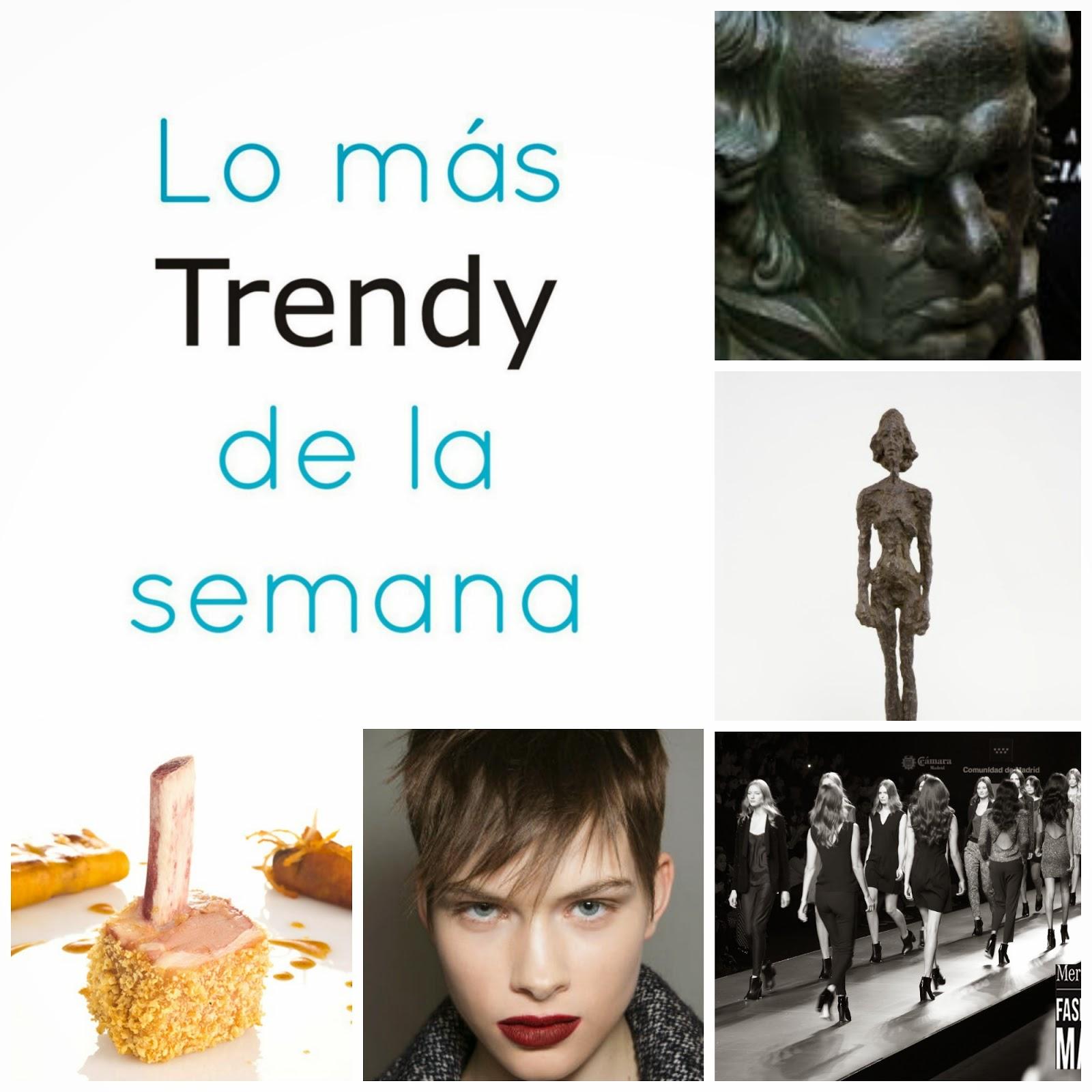 Lo mas trendy de la semana Planes Recomendaciones Madrid arte moda belleza cine premios fin de semana