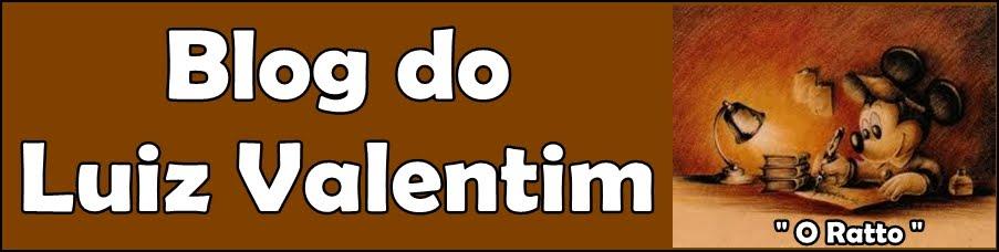 Blog do Luiz Valentim Ratto