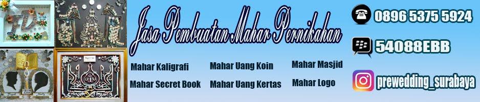 Jasa Pembuatan Mahar Pernikahan | Mahar Pernikahan Surabaya | Mahar Nikahan Sidoarjo