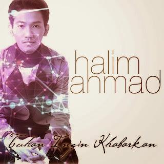 Halim Ahmad - Tuhan Ingin Khabarkan MP3