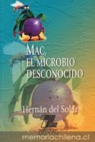 MAC EL MICROBIO DESCONOCIDO--HERNAN DEL SOLAR