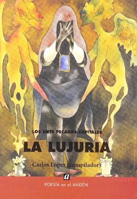 LOS SIETE PECADOS CAPITALES:LA LUJURIA-POEMAS DE ANDRÉ CRUCHAGA