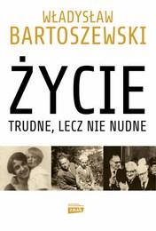 http://lubimyczytac.pl/ksiazka/50367/zycie-trudne-lecz-nie-nudne-ze-wspomnien-polaka-w-xx-wieku
