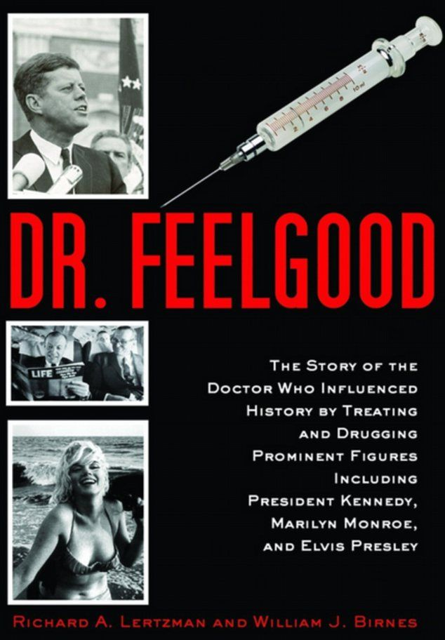 Dr. Feelgood by Richard A. Lertzman and William J. Birnes