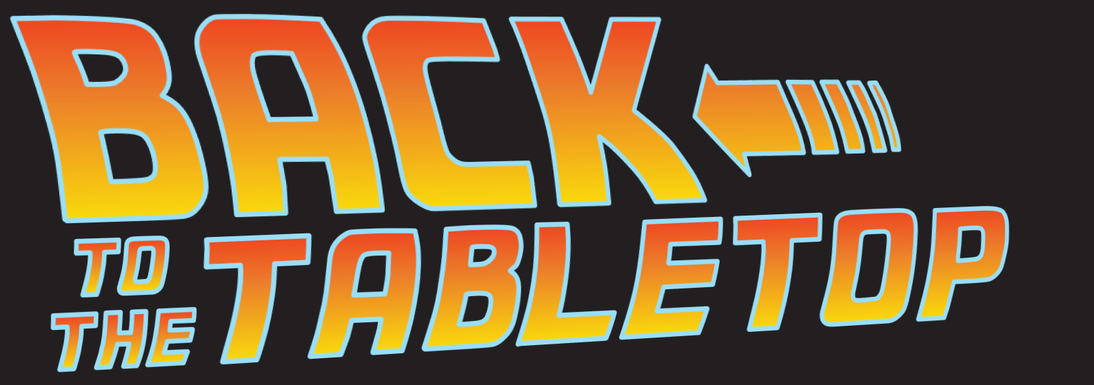 Back To The Tabletop