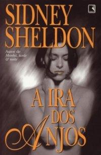Resenha: A ira dos anjos - Sidney Sheldon