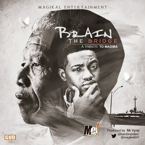 Brain - The Bridge [Tribute to Nelson Mandela]