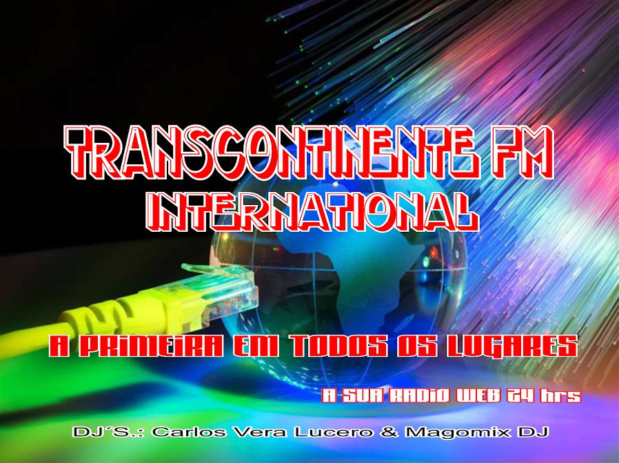 BLOGGER TRANSCONTINENTE FM