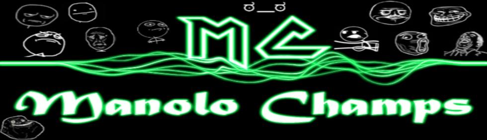 Manolo Champs !!!!