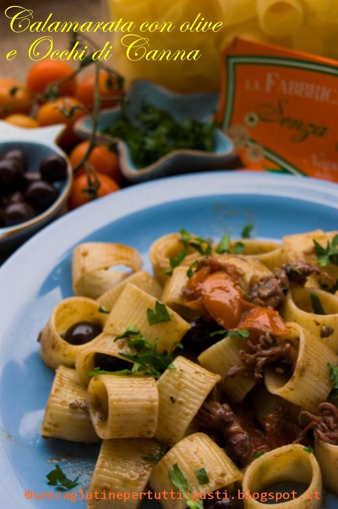 calamarata con olive e occhi di canna per il 100% gluten free (fri)day!