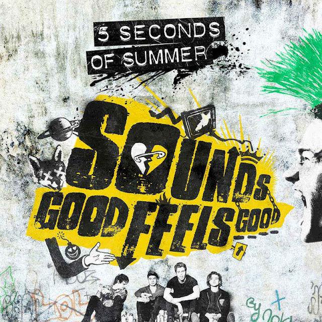 Sounds Good Feels Good - 5 Seconds of Summer