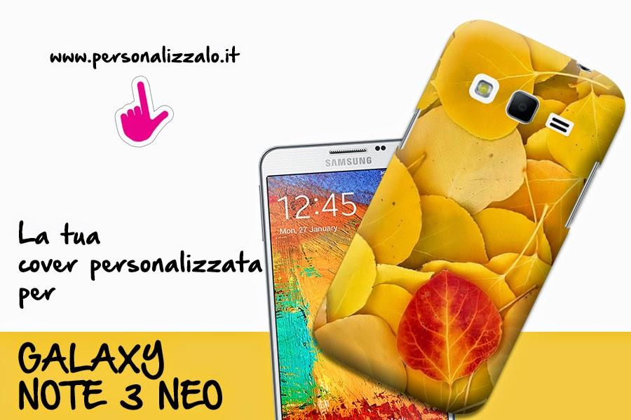 cover personalizzate samsung galaxy Note 3 Neo
