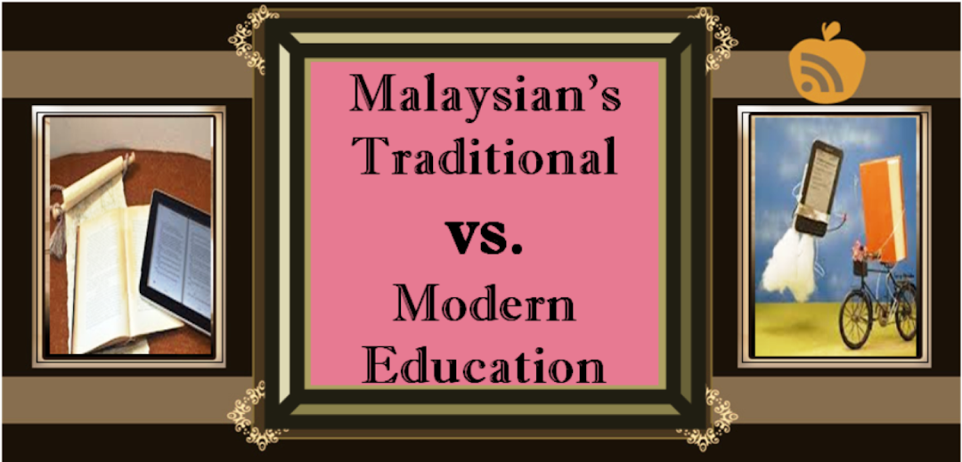 Modern Classroom Vs Traditional Classroom : Malaysian s traditional vs modern education current