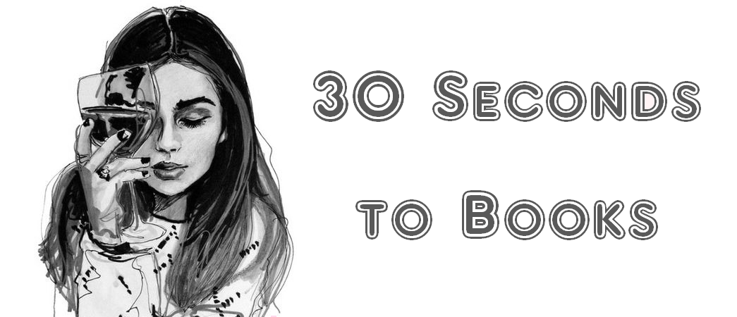 30 Seconds to Books