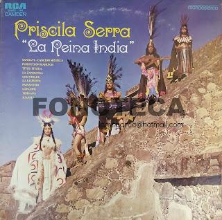 "PRISCILA SERRA ""LA REINA INDIA"""