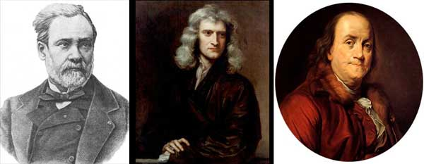 tres cientificos famosos: Pastueur, Newton, Franklin.
